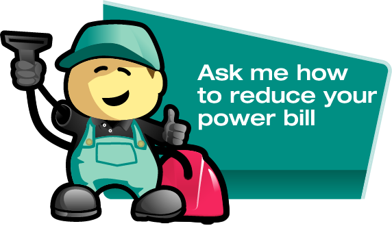 Ask me how to reduce your power bill